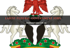 Apply For the Latest Federal Government Jobs in Nigeria