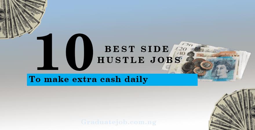 10 Best Side Hustle Jobs for Extra Money
