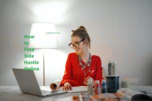 How to Find Side Hustle Online